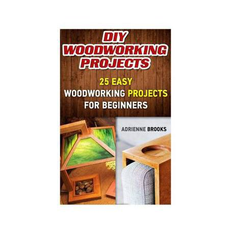 Diy Woodworking Projects 20 Easy Woodworking Projects For Beginners