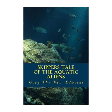 Skippers Tale Of The Aquatic Aliens Buy Online In South Africa