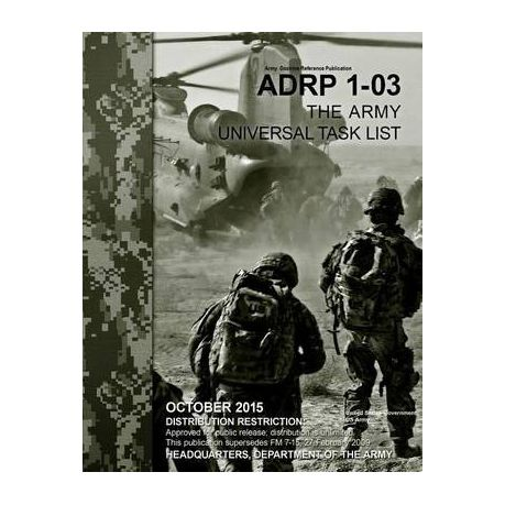 7664f8602e4 Army Doctrine Reference Publication Adrp 1-03 the Army Universal Task List  October 2015