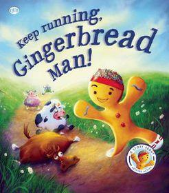 Fairytales Gone Wrong: Keep Running, Gingerbread Man!