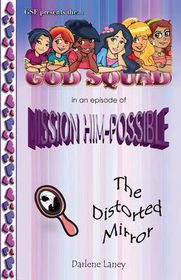 The God Squad in an Episode of Misson Him-Possible the Distorted Mirror