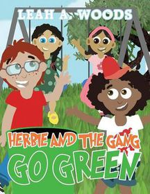 Herbie and the Gang Go Green
