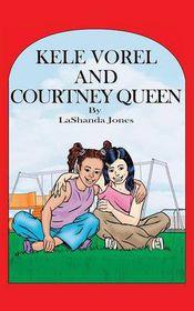 Kele Vorel and Courtney Queen