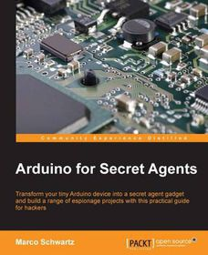 Arduino For Secret Agents | Buy Online in South Africa | takealot.com