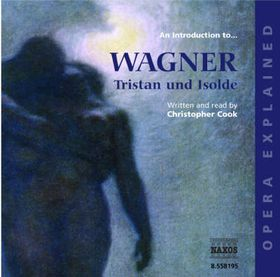 Cook, Christopher - An Introduction To Tristan & Isolde (CD)