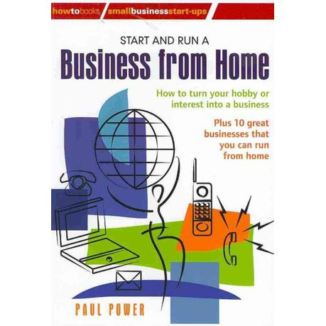 Start and Run a Business from Home, 2nd Edition