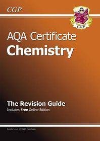 AQA Certificate Chemistry Revision Guide (with Online Edition) (A*-G Course)