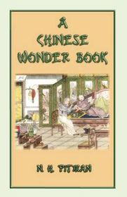 A Chinese Wonder Book - 15 Chinese Fairy and Folk Tales