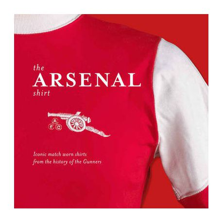 superior quality 022c4 606dc The Arsenal Shirt