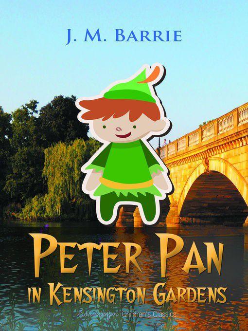 Peter Pan In Kensington Gardens (ebook) | Buy Online in South Africa ...