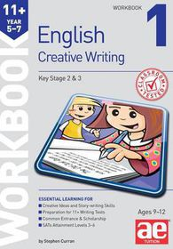 11+ Creative Writing Workbook 1