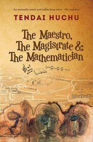 The the Maestro, the Magistrate and the Mathematician