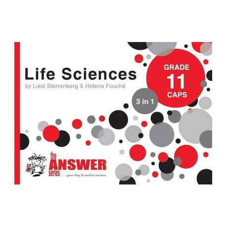 The Answer Series Grade 11 LIFE SCIENCES 3in1 CAPS Study Guide