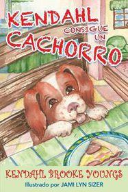 Kendahl Consigue Un Cachorro (Spanish)