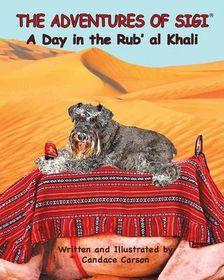 The Adventures of Sigi-A Day in the Rub'al Khali