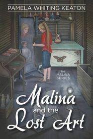 Malina and the Lost Art