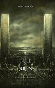 A Rule of Queens (Book #13 in the Sorcerer's Ring)