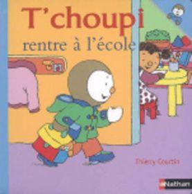 T Choupi Rentre A L Ecole