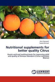 Nutritional Supplements for Better Quality Citrus