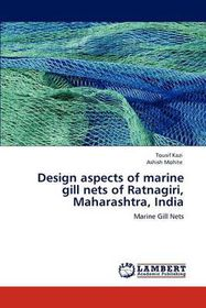 Design Aspects of Marine Gill Nets of Ratnagiri, Maharashtra, India