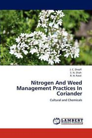 Nitrogen and Weed Management Practices in Coriander