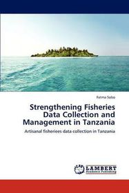 Strengthening Fisheries Data Collection and Management in Tanzania