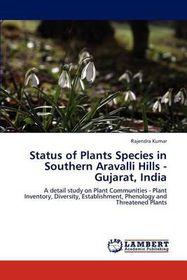 Status of Plants Species in Southern Aravalli Hills - Gujarat, India