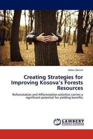 Creating Strategies for Improving Kosova's Forests Resources
