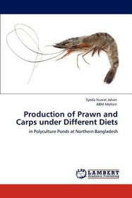 Production of Prawn and Carps Under Different Diets