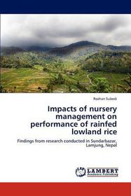 Impacts of Nursery Management on Performance of Rainfed Lowland Rice