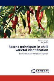 Recent Techniques in Chilli Varietal Identification