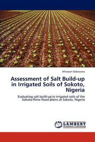 Assessment of Salt Build-Up in Irrigated Soils of Sokoto, Nigeria