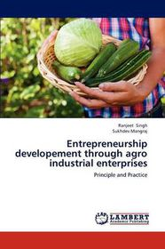 Entrepreneurship Developement Through Agro Industrial Enterprises