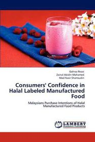 Consumers' Confidence in Halal Labeled Manufactured Food