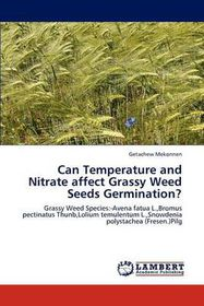 Can Temperature and Nitrate Affect Grassy Weed Seeds Germination?