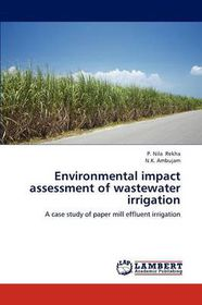 Environmental Impact Assessment of Wastewater Irrigation