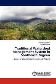 Traditional Watershed Management System in Southeast, Nigeria
