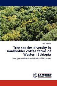 Tree Species Diversity in Smallholder Coffee Farms of Western Ethiopia