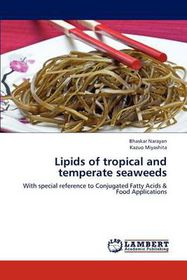 Lipids of Tropical and Temperate Seaweeds