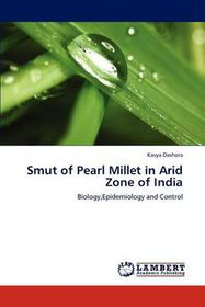 Smut of Pearl Millet in Arid Zone of India