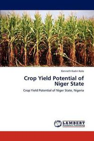 Crop Yield Potential of Niger State