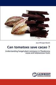 Can Tomatoes Save Cacao ?