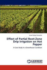 Effect of Partial Root-Zone Drip Irrigation on Hot Pepper