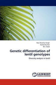Genetic Differentiation of Lentil Genotypes