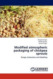 Modified Atmospheric Packaging of Chickpea Sprouts