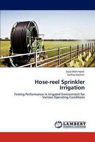 Hose-Reel Sprinkler Irrigation