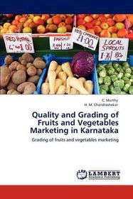 Quality and Grading of Fruits and Vegetables Marketing in Karnataka