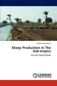Sheep Production in the Sub-Tropics