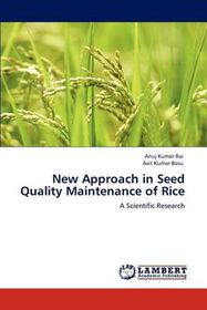 New Approach in Seed Quality Maintenance of Rice