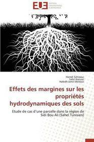 Effets Des Margines Sur Les Proprietes Hydrodynamiques Des Sols = Effets Des Margines Sur Les Propria(c)Ta(c)S Hydrodynamiques Des Sols